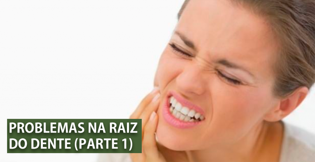 problemas com a raiz do dente