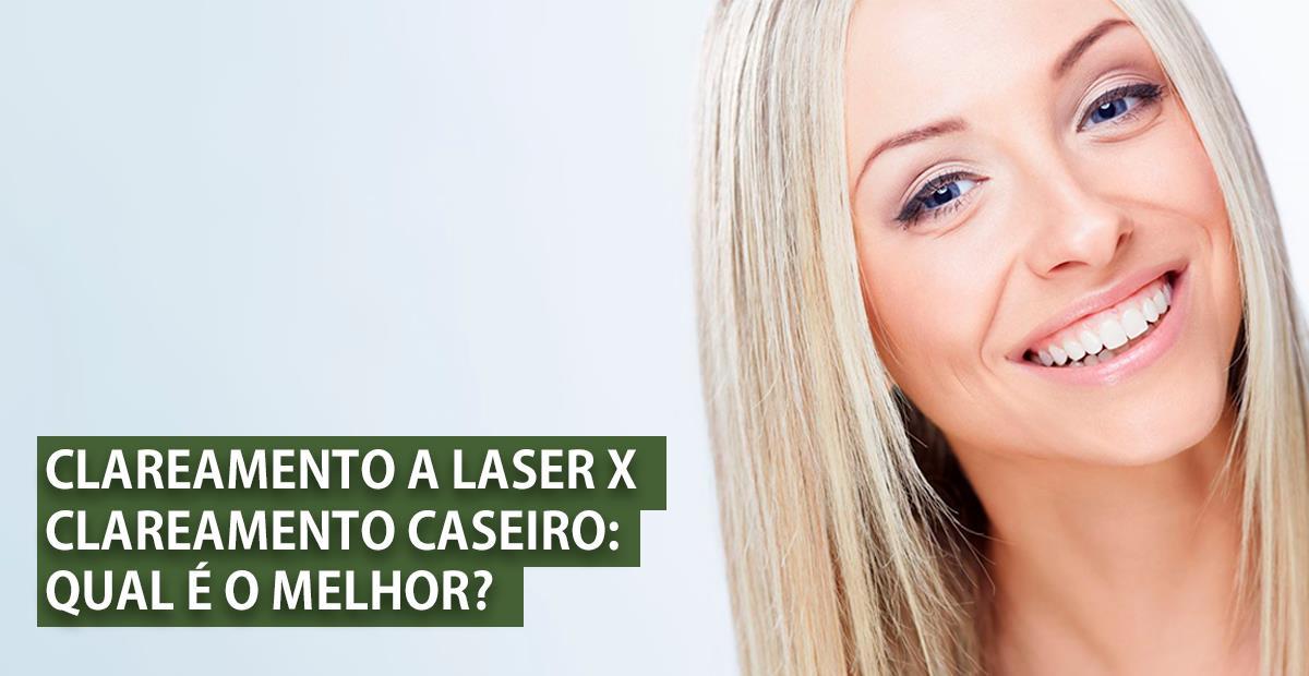 Clareamento Dental A Laser X Clareamento Caseiro Qual E O Melhor